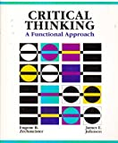 Critical Thinking: A Functional Approach