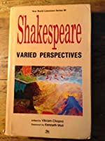Shakespeare : Varied Perspectives (New World Literature Series)