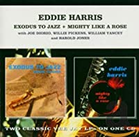 Exodus to Jazz / Mighty Like a Rose