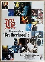 ● B'z Brotherhood? 告知 ポスター B2 松本孝弘 稲葉浩志