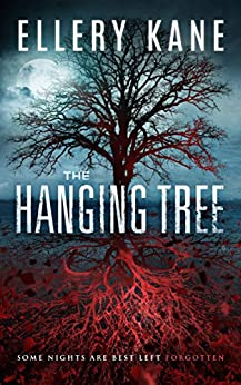 The Hanging Tree (Doctors of Darkness Book 2) by [Kane, Ellery A.]
