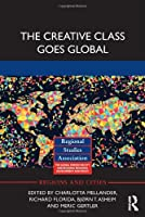 The Creative Class Goes Global (Regions and Cities)