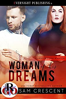 Woman of His Dreams (Curvy Women Wanted Book 11) by [Crescent, Sam]