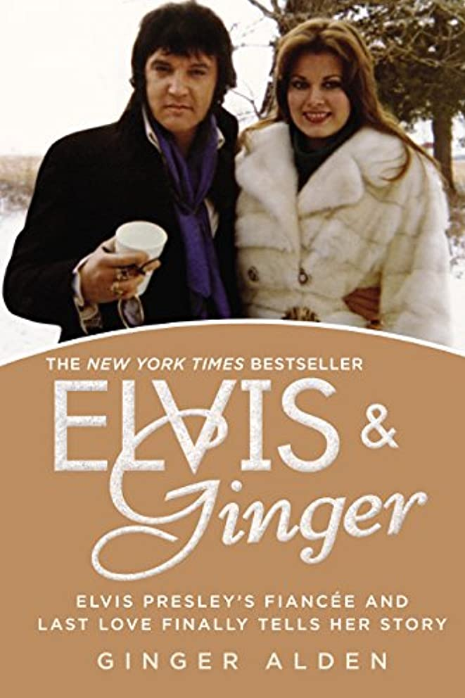 バンドアーティキュレーションペインElvis and Ginger: Elvis Presley's Fiancée and Last Love Finally Tells Her Story (English Edition)