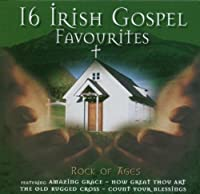 Rock of Ages - 16 Irish Gospel Favorites by Various