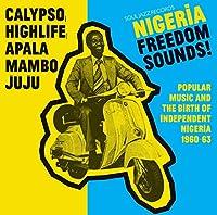 NIGERIA FREEDOM SOUNDS