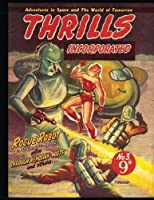 Thrills Incorporated #3: Australian Pulp Magazine 1950 - Adventures in Space and the World of Tommorow! [並行輸入品]