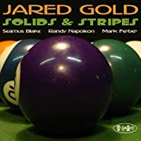 Solids & Stripes by Jared Gold (2009-03-24)