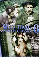 Old Time Comedy Classics Volume 8