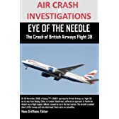 Air Crash Investigations Eye of the Needle the Crash of British Airways Flight 38