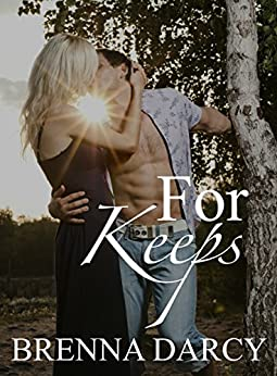For Keeps (Mystic Cove Series Book 1) by [Darcy, Brenna]