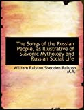 レディース ドレス The Songs of the Russian People, as Illustrative of Slavonic Mythology and Russian Social Life