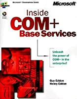 Inside COM+: Base Services (Microsoft Programming Series)