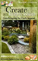 Create an Impression: Landscaping for Curb Appeal