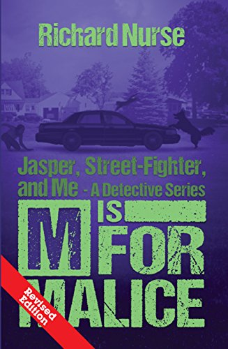 M is for Malice (Revised Edition) (Jasper, Street-Fighter, and Me Book 4) (English Edition)