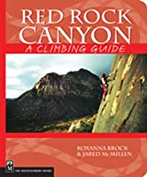 Red Rock Canyon: A Climbing Guide (Climbing Guides)