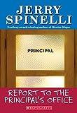 Report to the Principals Office (School Daze Series)