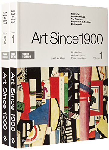 Download Art Since 1900: Modernism, Antimodernism, Postmodernism, 1900 to 1944 / 1945 to the Present 0500293287