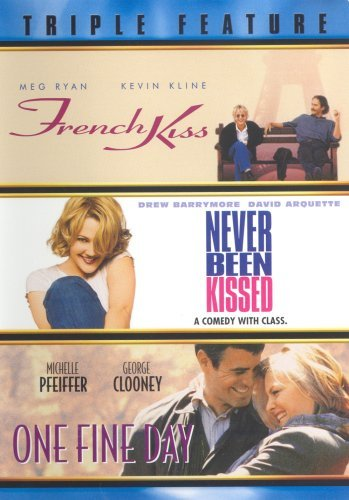 Triple Feature: French Kiss, Never Been Kissed, One Fine Day