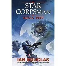 Abyss Deep (Star Corpsman, Book 2)