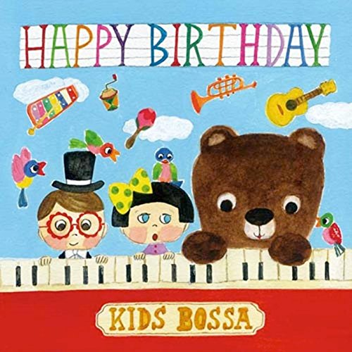 Happy Birthday (KIDS BOSSA Ver.)