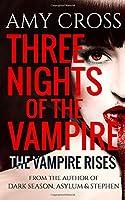 The Vampire Rises (Three Nights of the Vampire)