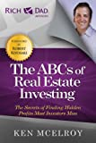 The ABCs of Real Estate Investing: The Secrets of Finding Hidden Profits Most Investors Miss (Rich Dad's Advisors (Paperback)) (English Edition) 画像