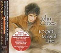 1000 Miles of Life by John Oates (2009-01-21)