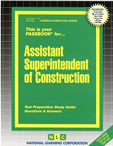 Download Assistant Superintendent of Construction (Passbook for Career Opportunities) 0837311144