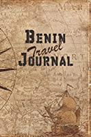 Benin Travel Journal: 6x9 Travel Notebook with prompts and Checklists perfect gift for your Trip to Benin for every Traveler