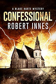 Confessional (The Blake Harte Mysteries Book 2) by [Innes, Robert]