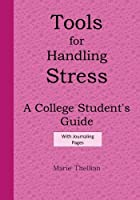 Tools for Handling Stress a College Student's Guide with Journaling Pages Pink E: Graduation Gifts for Her 2016 in All Departments; Graduation Gifts for Her in Al; Graduation Party Supplies in All D; Graduation Decorations in Al; Graduation Party Supplies Blue in Al