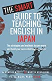 The Smart Guide to Teaching English in Japan
