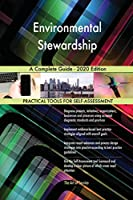 Environmental Stewardship A Complete Guide - 2020 Edition