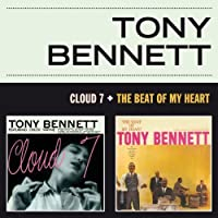 Cloud 7 + The Beat Of My Heart by Tony Bennett (2013-05-03)