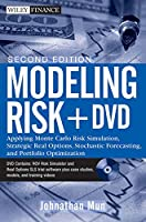 Modeling Risk, + DVD: Applying Monte Carlo Risk Simulation, Strategic Real Options, Stochastic Forecasting, and Portfolio Optimization (Wiley Finance)