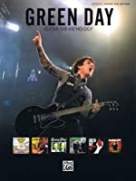 Green Day -- Guitar Tab Anthology: Authentic Guitar Tab (Authentic Guitar-Tab Editions)