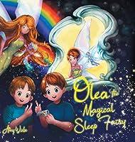 Olea the Magical Sleep Fairy