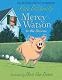 Mercy Watson to the Rescue: 1