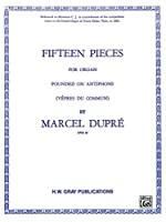 15 Pieces Op.18 Dupre Organ (Belwin Edition)