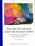The Art of Colour and the Human Form: Seven Motif Sketches of Rudolf Steiner: Studies by Gerard Wagner 画像