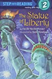 The Statue of Liberty (Step into Reading)
