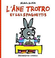 L' âne Trotro et les spaghettis