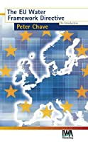 The Eu Water Framework Directive: An Introduction