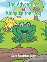 The Adventures of Klondike the Frog: Boomer the Bully