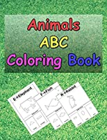 Animals ABC Coloring Book: A Coloring Book for kids to Learn how to draw Animals using Geometric Shapes, Easy English Alphabet Letters from A to Z learning, Fun Learning