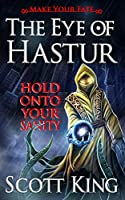 The Eye of Hastur (Make Your Fate)