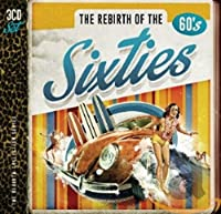 REBIRTH OF THE SIXTIES