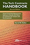 The Tech Contracts Handbook: Cloud Computing Agreements, Software Licenses, and Other IT Contracts for Lawyers and Businesspeople (English Edition) 画像