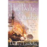 The Baltic Gambit: An Alan Lewrie Naval Adventure